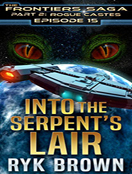 Into the Serpent's Lair