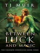 Between Luck and Magic