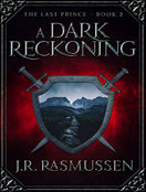 A Dark Reckoning