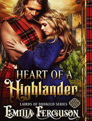 Heart of a Highlander: A Medieval Scottish Romance Story