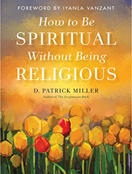 How to be Spiritual Without Being Religious