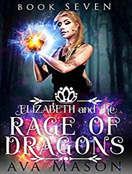 Elizabeth and the Rage of Dragons
