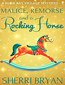 Malice, Remorse and a Rocking Horse