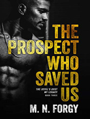 The Prospect Who Saved Us