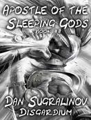 Apostle of the Sleeping Gods