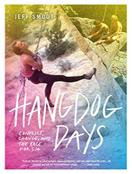 Hangdog Days