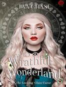 Wrathful Wonderland