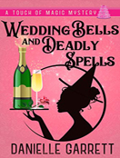Wedding Bells and Deadly Spells