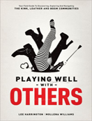 Playing Well with Others