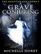 A Grave Conjuring