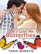 Don't Give Me Butterflies