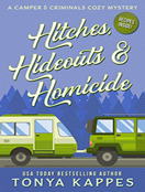 Hitches, Hideouts, & Homicide
