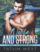 Noble and Strong