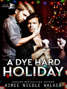 A Dye Hard Holiday