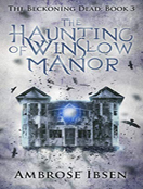 The Haunting of Winslow Manor