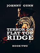 Terror On Flat Top Ridge