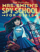 Mrs. Smith's Spy School for Girls