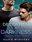 Deception in Darkness
