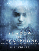 Shadow of Persephone