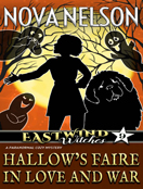 Hallow's Faire in Love and War