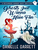 Ghosts Just Wanna Have Fun