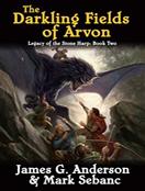 The Darkling Fields of Arvon