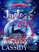 Jingle all the Slay (Marshmallow Hollow Mysteries Book 1)