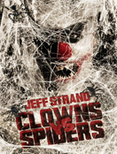Clowns Vs. Spiders