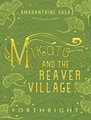 Mikoto and the Reaver Village