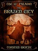 The Brazen City