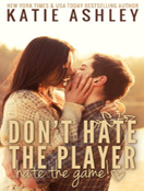 Don't Hate the Player…Hate the Game