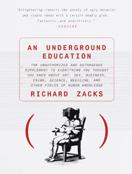 An Underground Education