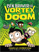 Ben Braver and the Vortex of Doom