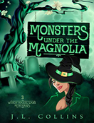 Monsters Under the Magnolia