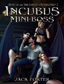 Incubus Mini-Boss