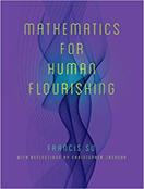 Mathematics for Human Flourishing