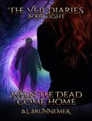 When the Dead Come Home