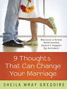 9 Thoughts That Can Change Your Marriage