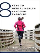 8 Keys to Mental Health Through Exercise