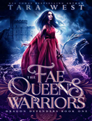 The Fae Queens Warriors
