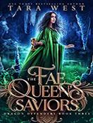 The Fae Queen's Saviors
