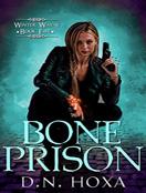 Bone Prison