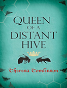 Queen of a Distant Hive