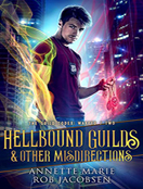 Hellbound Guilds & Other Misdirections