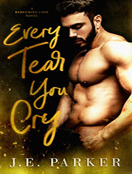 Every Tear You Cry