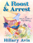 A Roost and Arrest