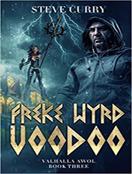 Freke Wyrd Voodoo