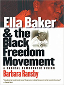 Ella Baker and the Black Freedom Movement