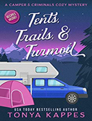 Tents, Trails, & Turmoil