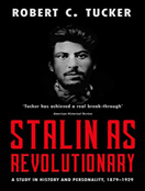 Stalin as Revolutionary 1879-1929